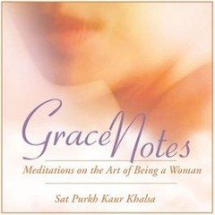 Sat Purkh Kaur Khalsa Grace Notes