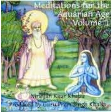 Nirinjan Kaur Khalsa Meditations for the Aquarian Age Vol.1