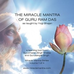 Gurucharan Singh & Gurusangat Singh The Miracle Mantra of Guru Ram Das