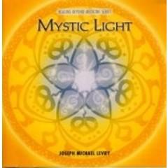 Dr Joseph Michael Levry (Gurunam ) Mystic Light