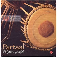 Surinder Singh & Raj Academy Partaal - Rhytms of Life