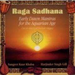 Sangeet Kaur Khalsa Sadhana | Raga Sadhana Vol.1