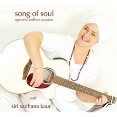 Siri Sadhana Kaur Sadhana   Song of Soul
