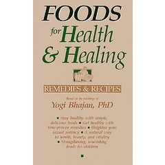 Yogi Bhajan Foods for Health & Healing
