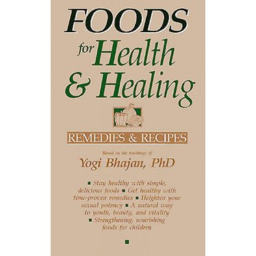 Yogi Bhajan Foods for Health & Healing