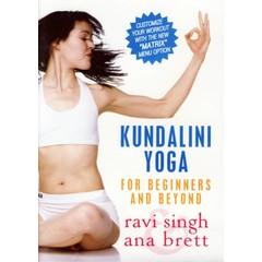 Ravi Singh & Ana Brett Kundalini Yoga - For Beginners and Beyond