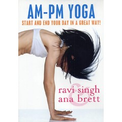 Ravi Singh & Ana Brett AM-PM Yoga - Start and End your Day in a Great Way