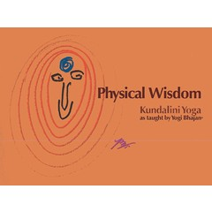Harijot Kaur Khalsa Physical Wisdom