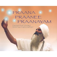 Harijot Kaur Khalsa Praana Praanee Praanayam