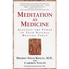 Dharma Singh Khalsa Meditation as Medicine