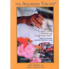Yogi Bhajan Teacher Training | Vitality & Stress