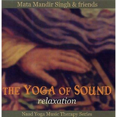 Mata Mandir Singh & Friends The Yoga of Sound   Relaxation