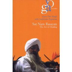 Guru Dev Singh Sat Nam Rasayan - The Art of Healing