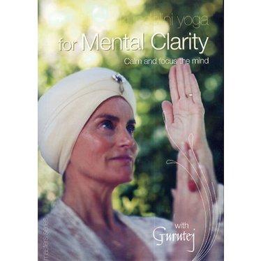 Gurutej Kaur Khalsa Kundalini Yoga for Mental Clarity
