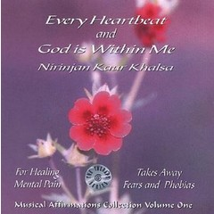 Nirinjan Kaur Khalsa Musical Affirmations Collection Vol.1 | Every Heartbeat & God is Within me