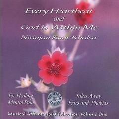Nirinjan Kaur Khalsa Musical Affirmations Collection Vol.1 | Every Heartbeat & God is Within me
