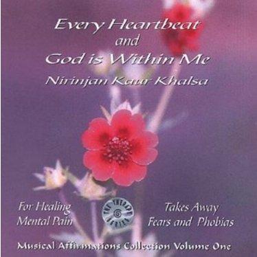Nirinjan Kaur Khalsa Musical Affirmations Collection Vol.1   Every Heartbeat & God is Within me