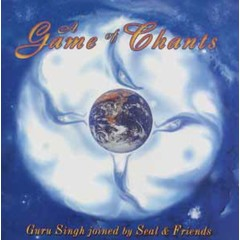 Guru Singh, joined by Seal & Friends Game of Chants