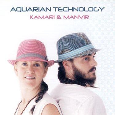 Kamari & Manvir Aquarian Technology