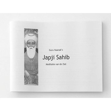 Japji - Guru Naanak's Japji Sahib - Meditatie van de Ziel - with Dutch translation