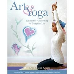 Hari Kirin Kaur Khalsa Art & Yoga - Kundalini Awakening in Everyday Life