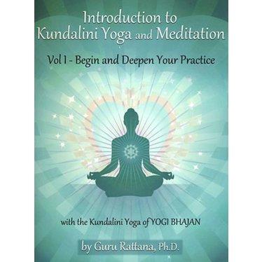 Guru Rattana Kaur Khalsa Introduction to Kundalini Yoga and Meditation vol. 1