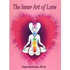 Guru Rattana Kaur Khalsa The Inner Art of Love - Awaken your Heart with Kundalini Yoga