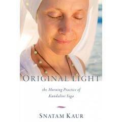 Snatam Kaur Original Light - The Morning Practice of Kundalini Yoga