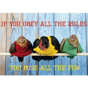Gelukskaart 'If you obey all the rules'