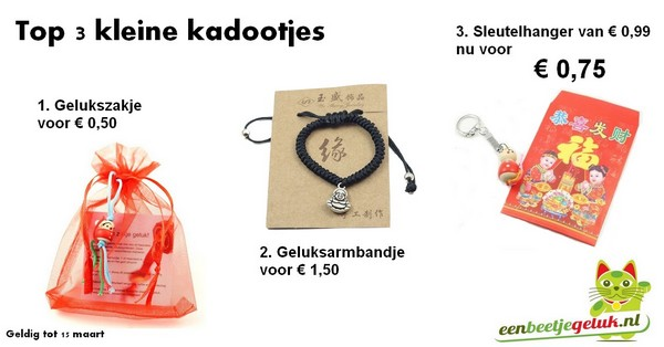 3d7a0df02ab 2. Geluksarmbandje met een boeddha bedeltje € 1,50 3. Speciale aanbieding:  zakje met een sleutelhanger gelukspoppetje van € 0,99 nu voor 75 cent per  stuk.