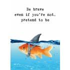 Be Brave - kaart Zintenz