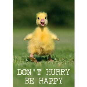 Postkaart Don't hurry be happy