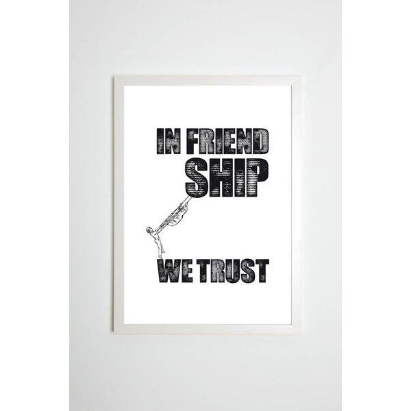 """Kaltenbachs Töchter Poster """"In Friendship we trust"""" von Kaltenbach's Töchter"""