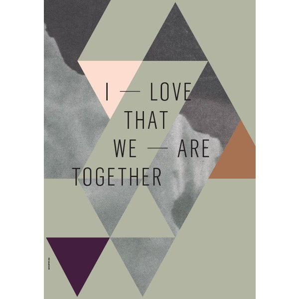 "I LOVE MY TYPE Poster ""We are together, Olive"" von I LOVE MY TYPE"