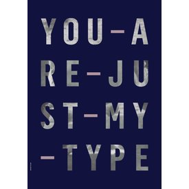 "I LOVE MY TYPE Poster ""Type,"" von I LOVE MY TYPE"