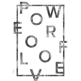 "I LOVE MY TYPE Poster ""Power of Love, White"" von I LOVE MY TYPE"