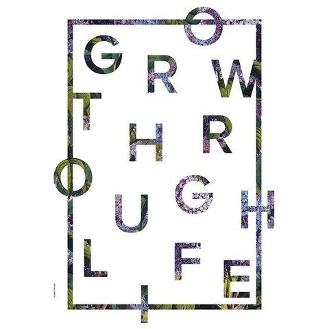 Grow trough Life, White