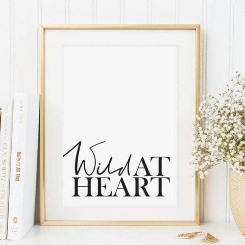 "Poster ""Wild at heart"" von Tales by Jen"