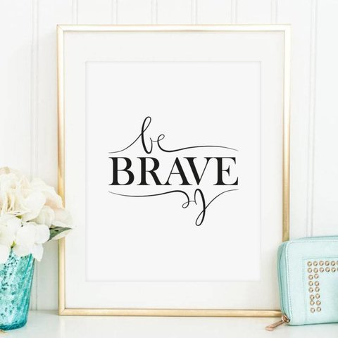 "Poster ""Be brave"" von Tales by Jen"