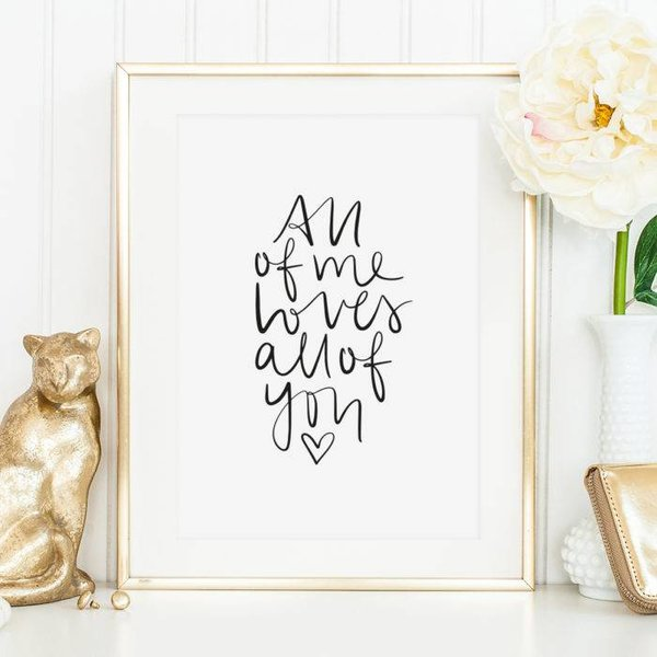 "Tales by Jen Poster ""All of me loves all of you"" von Tales by Jen"