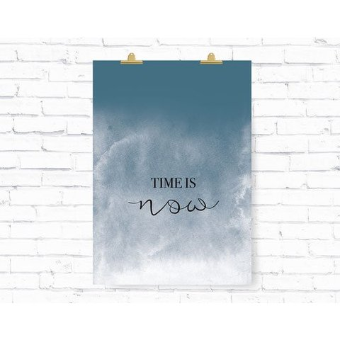 """Poster """"TIME IS NOW"""" von Kruth Design"""