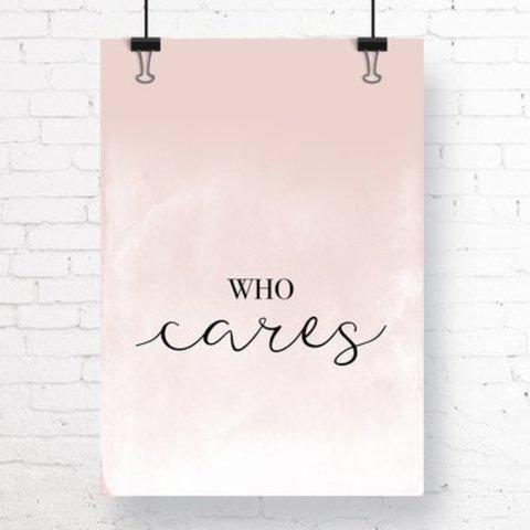 """Poster """"WHO CARES"""" von Kruth Design"""
