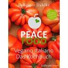 peace food - vegano italiano RUEDIGER DAHLKE