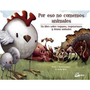 GAIA EDICIONES Libro - Por eso no comemos animales de Ruby Roth