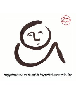 Sumi-e met scroll van wolvilt, 'Happiness can be found in imperfect moments too'.