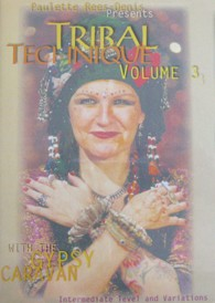 Gypsy Caravan Tribal Technique DVD # 3