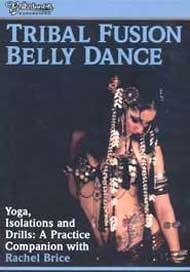 Rachel Brice, Tribal Fusion Belly Dance