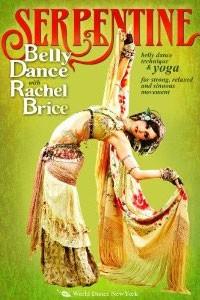 Rachel Brice, Serpentine