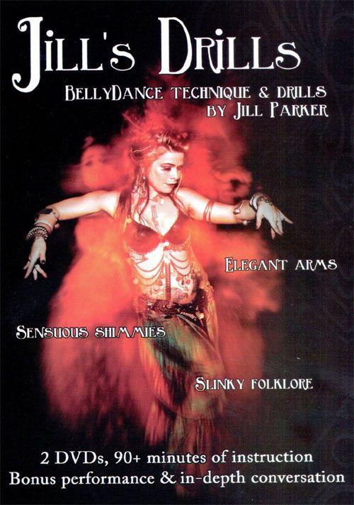 Jill's Drills: Bellydance Technique & Drills By Jill Parker