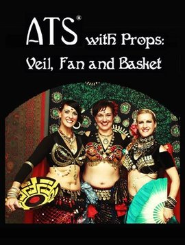 ATS with Props: Veil, Fan, and Basket - 3 Disc DVD Set